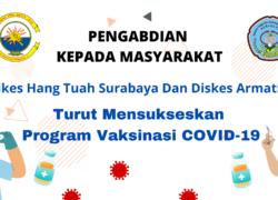 Pengabdian Masyarakat STIKES Hang Tuah Surabaya dan Diskes Koarmada II Dalam Vaksinasi Covid-19